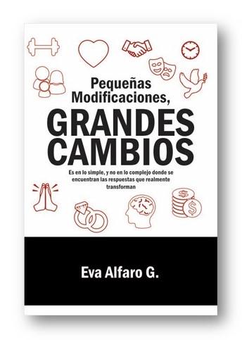 """Libro """"Pequeñas Modificaciones Grandes Cambios""""."""